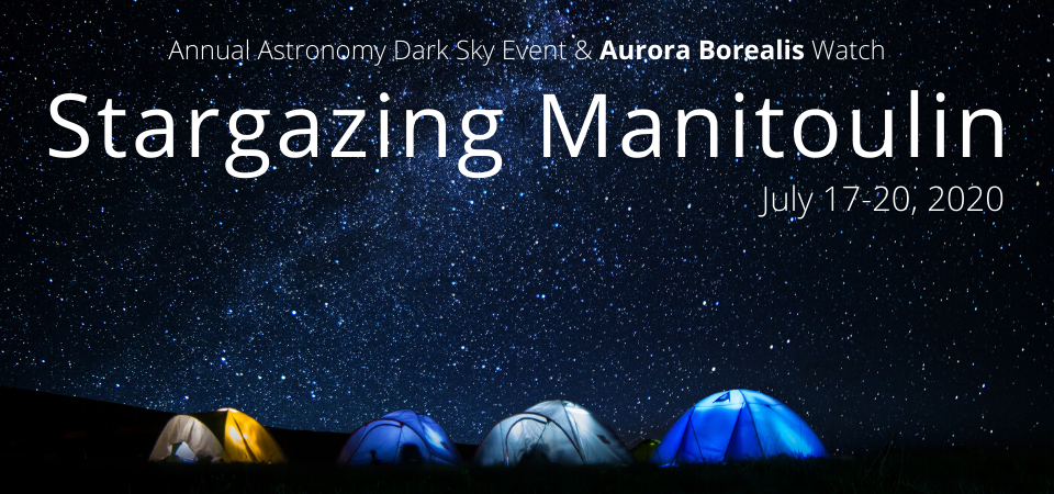 Stargazing Manitoulin, Dark Sky Event & Aurora Borealis Watch